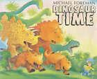 Dinosaur Time by Michael Foreman (Hardback, 2002)