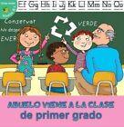 Abuelo Viene a la Clase de Primer Grado (Grandpa Comes to First Grade) by J Jean Robertson (Hardback, 2015)