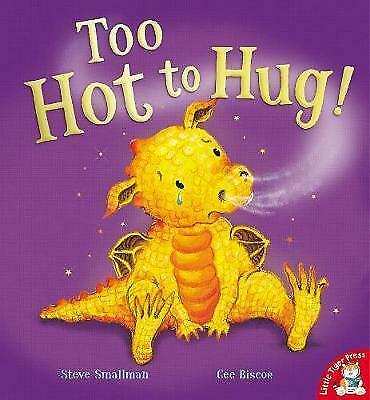 Too Hot to Hug!. Steve Smallman & Cee Biscoe-ExLibrary