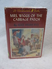 Alice Hegan Rice MRS WIGGS OF THE CABBAGE PATCH  Thrushwood Books c. 1950 HC/DJ