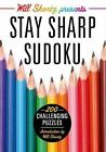 Will Shortz Presents Stay Sharp Sudoku (2013, Paperback)