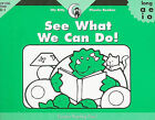 See What We Can Do! by Rozanne Lanczak Williams (Paperback / softback, 2002)