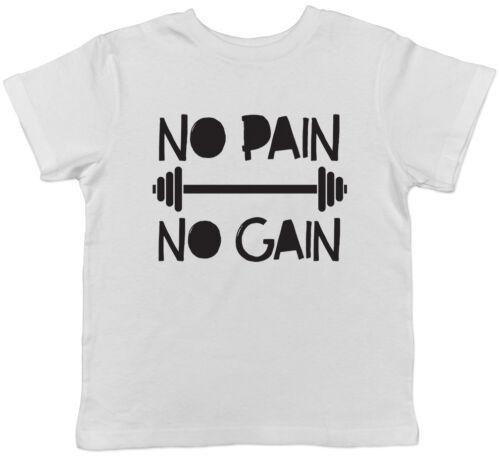 No Pain No Gain Weight Training Childrens Kids Boys Girls T-Shirt