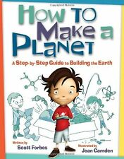 How to Make a Planet: A Step-by-Step Guide to Buil