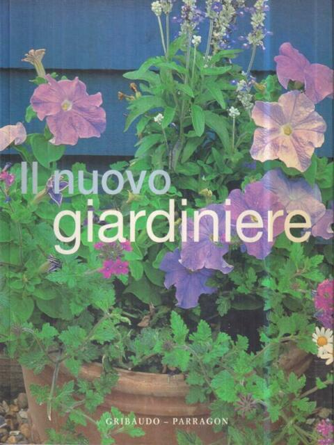 IL NUOVO GIARDINIERE  ATHA - COURTIER - CROWTHER - HOOK - SQUIRE GRIBAUDO 2005