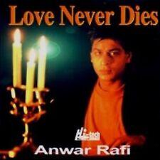 ANWAR RAFI - LOVE NEVER DIES - CD - FREE UK POST