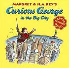 Curious George in the Big City by H a Rey (Paperback, 2001)