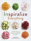 Inspiralize Everything by Ali Maffucci (Paperback, 2016)