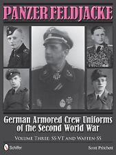 Panzer Feldjacke: German Armored Crew Uniforms of the Second World War • Vol 3