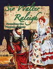 Sir Walter Raleigh: Founding the Virginia Colony by Nancy Ward (Paperback, 2006)
