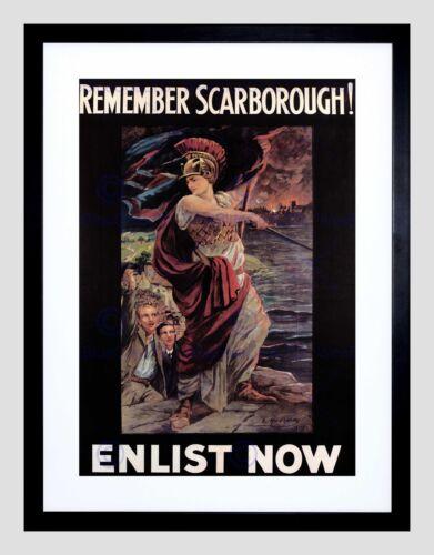 WAR PROPAGANDA REMEMBER SCARBOROUGH ENLIST RECRUIT UK FRAMED ART PRINT B12X1952