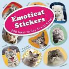 Emoticat Stickers: 200 Ways to Say it with Kitties by Ulysses Press (Paperback, 2015)