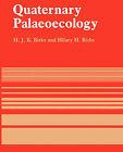 Quaternary Palaeoecology by H., J. B. Birks (Paperback, 2004)