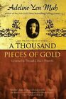 a Thousand Pieces of Gold 9780060006419 by Adeline Yen mAh Paperback