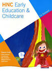 HNC Early Education and Childcare (for Scotland) by Pearson Education Limited (Paperback, 2008)