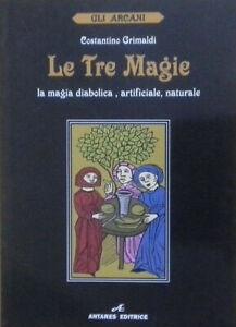 Le-tre-magie-La-magia-diabolica-artificiale-naturale-di-C-Grimaldi-Antares