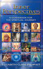 Inner Perspectives: A Guidebook for the Spiritual Journey by Elizabeth Clare Prophet (Paperback, 2003)