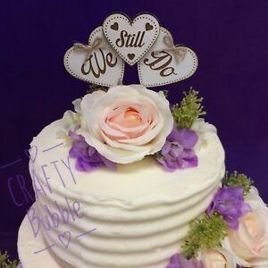 Wooden-engraved-034-We-Still-Do-034-vow-renewal-heart-cake-topper-wedding