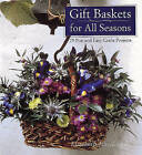 Gift Baskets for All Seasons: 75 Fun and Easy Craft Projects by Elizabeth Jane Lloyd, Lucy Peel (Paperback, 1997)