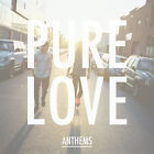 Anthems Pure Love 1 Disc 602527982748 CD