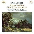 Franz Schubert - Schubert: Piano Sonatas Nos. 5, 7a, 11 & 12 (2004)