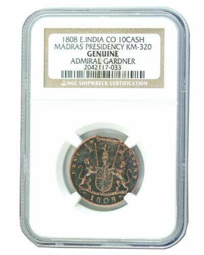 Admiral Gardner 1808 Medium grade Shipwreck Treasure 10 Cash NGC