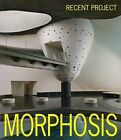 Morphosis: Recent Projects by ADA Editors (Paperback, 2010)