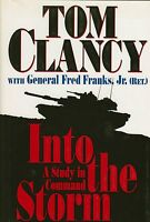 Into The Storm A Study In Command By Tom Clancy Hbdj 1997 Gulf War