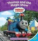 Thomas and the Magic Show by Reverend Wilbert Vere Awdry (Paperback, 2009)