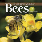Exploring the World of Bees by Tracy C. Read (Paperback, 2011)