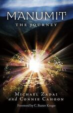 Image Maker: Manumit : The Journey 1 by Michael Zadai and Connie Cahoon...