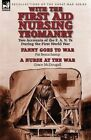 With the First Aid Nursing Yeomanry: Two Accounts of the F. A. N. Ys During the First World War-Fanny Goes to War by Pat Beauchamp & a Nurse at the Wa by Grace McDougall, Pat Beauchamp (Paperback / softback, 2014)
