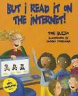 But I Read It on the Internet! by Toni Buzzeo (Hardback, 2013)