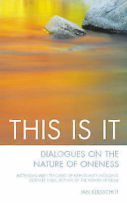 This Is It: The Nature of Oneness*Interviews with Teachers of-ExLibrary