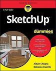 Sketchup For Dummies by Aidan Chopra, Rebecca Huehls (Paperback, 2017)