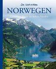 Die Welt erleben: Norwegen von Bernhard Pollmann (2012, Gebundene Ausgabe)