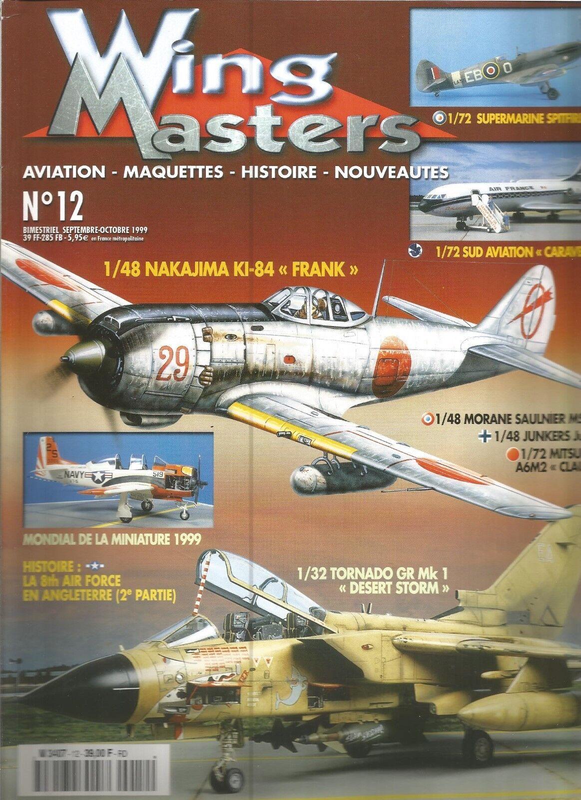 WING MASTERS N°12 NAKAJIMA KI-84  FRANK    TORNADO GR Mk 1  DESERT STORM'