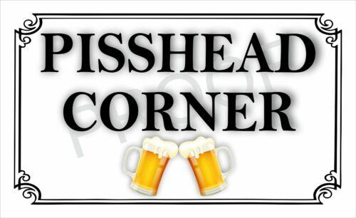 Details about  /PISSHEAD CORNER #0881 SIGN ALUMINIUM NEW METAL PLAQUE DRINK PUB FUNNY RUDE