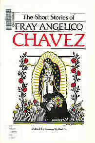 The short stories of Fray Angelico Chavez