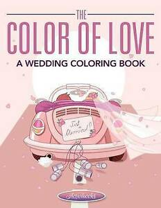 The Color of Love - A Wedding Coloring Book by Activibooks ...