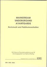 Mainstream, Underground, Avantgarde, Rockmusik und Publikumsverhalten / Rösing