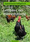 Leitfaden der Hühnerhaltung von Heinrich Kreuser (2015, Taschenbuch)