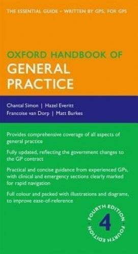 1 of 1 - Oxford Handbook of General Practice by Francoise van Dorp, Chantal Simon,...