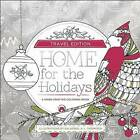 Home for the Holidays: Travel Edition by Spirit Marketing, llc (Paperback / softback, 2016)