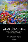 Broken Hierarchies: Poems 1952-2012 by Geoffrey Hill (Paperback, 2015)