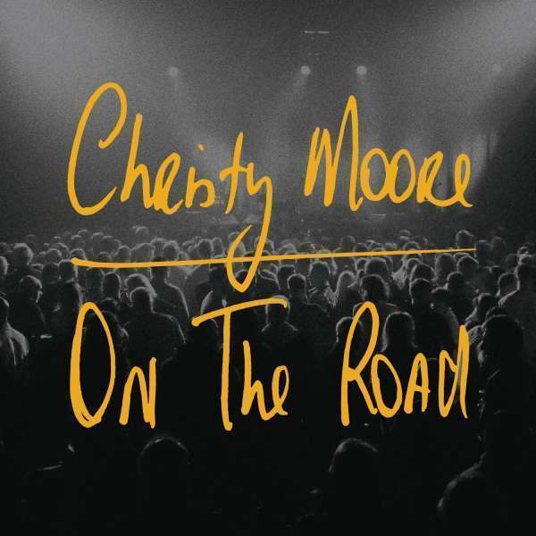 Moore  Christy - On The Road NEW CD