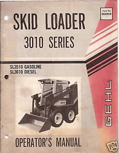 gehl 3010 series skid steer loader operator s manual ebay rh ebay com gehl 4625 skid steer service manual gehl 7810 skid steer service manual