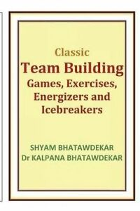 Classic-Team-Building-Games-Exercises-Energizers-Icebreaker-by-Bhatawdekar-Shyam