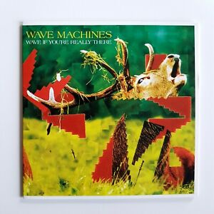 WAVE-MACHINES-WAVE-IF-YOU-039-RE-REALLY-THERE-CD-Album-Promo