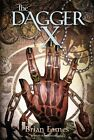 The Dagger X by Brian Eames 9781442468566 (paperback 2013)